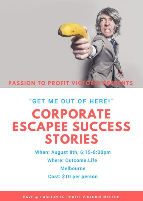 Email for Get Me Out of Here! Corporate Escapee Success Stories Night